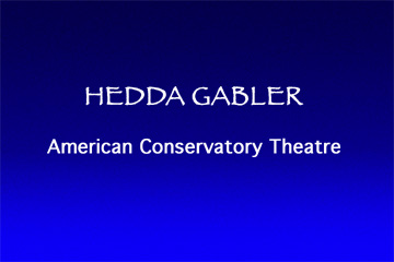 Hedda Gabler ACT Kent Dorsey Scene Design, Richard E.T. White Director